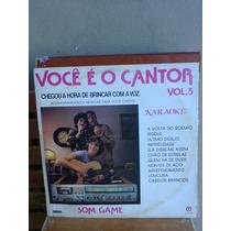 Lp Você É O Cantor Vol. 5 Karaokê