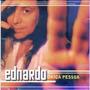 Cd Ednardo - Unica Pessoa -partic. Belchior