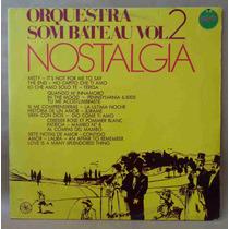 Orquestra Som Bateau Lp Nacional Usado Nostalgia Vol. 2 1977