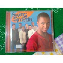 Cd Swing & Simpatia / Butiquim (frete Grátis)