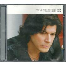 Cd Paulo Ricardo - Prisma ( Lacrado De Gravadora )