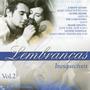 Cd Lembranças Inesqueciveis - Vol. / Lacrado Frete Gratis