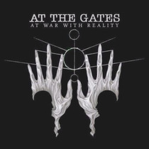 Cd At The Gates - At War With Reality - Lacrado!!!