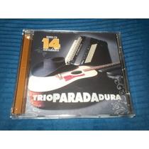 Cd - Trio Parada Dura - 14 Novidades