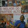Lp - O Melhor Do Partido Alto - Bezerra Da Silv Vinil Raro