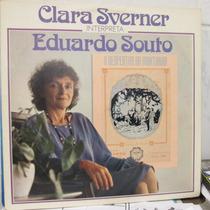 Lp Clara Sverner Interpreta Eduaro Souto Exx Estado