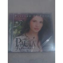 Cd Paula Fernades Passaro De Fogo Lacrado.