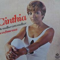 Cinthia - De Mulher Prá Mulher - Se Eu Compacto Vinil Raro
