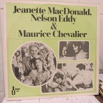 Lp Jeanette Macdonald Nelson Eddy Maurice Chevalier Exx Esta