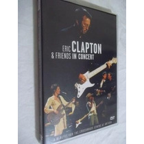 * Dvd - Eric Clapton & Friends In Concert