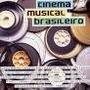 Cd Raro Cd Cinema Musical Brasileiro