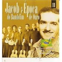 Jacob Do Bandolim E Época De Ouro Cd Original
