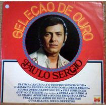 Paulo Sérgio- Seleção De Ouro- 1977 - Frete Grátis - Brasil