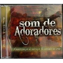 Cd Evangélico Gospel Som De Adoradores - Frete Grátis