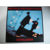 The Jesus And Mary Chain - Darklands - R$70,0 G27