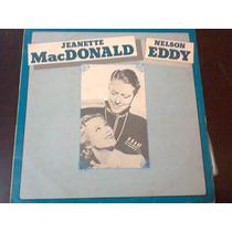 Lp Jeanette Macdonald & Nelson Eddy.