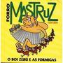 Mastruz Com Leite - O Boi Zebú E As Formigas (cd Lacrado)