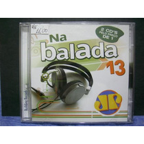 Rb462 - Cd Na Balada 13 Duplo - Dance