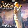 Cd + Playback Mattos Nascimento - Ao Vivo Em Cabo Frio.
