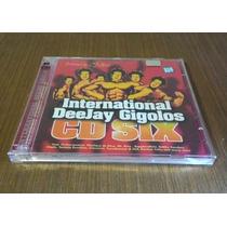 International Deejay Gigolos Cd Duplo Six Seleção Dj Hell