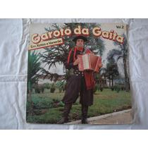 Garoto Da Gaita-lp-vinil-em Xotes E Vanerão-vol 2-mpb-sertan