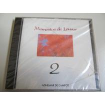 Cd Momentos De Louvor 2 - Adhemar De Campos - Cd Original