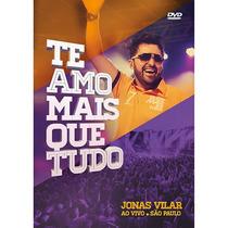 Dvd Jonas Villar - Te Amo Mais Que Tudo * Original