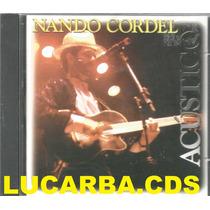 Cd - Nando Cordel - Acustico - Lacrado