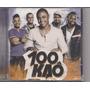 Cd 100 Kaô (lacrado) Com Single A De Amor / Samba Paulista