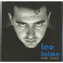 Leo Jaime-nada Mudou (coleção 5 Cd