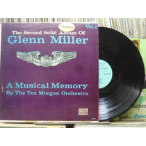 Glenn Miller Musica Memory By The Tex Morgan Orchestra Lp