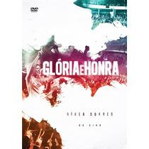 Dvd Nívea Soares - Glória E Honra * Original