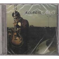 Cd Alexandre Carlo - Quartzo (lacrado) Vocalista Do Natiruts