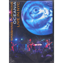 Dvd Oceania -live In Nyc -smashing Pumpkins - Duplo