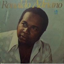 Lp - Ronaldo Adriano - 1979 (raridade)