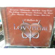 Love Metal-o Melhor De-novo-lacrado-frete Grátis!!