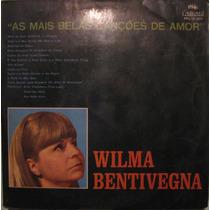 Wilma Bentivegna - As Mais Belas Canções De Amor - 1968
