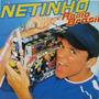 Cd Netinho Radio Brasil