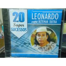 Leonardo-canta Altemar Dutra -novo-lacrado Frete Grátis!!!