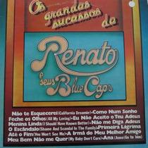 Lp - Renato E Seus Blue Caps - Os Grandes Suces Vinil Raro