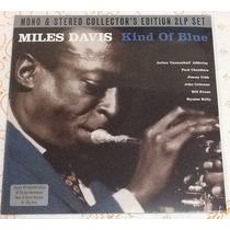 Miles Davis - Kind Of Blue (disco Vinil Duplo 180g Novo)