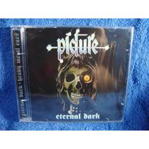 Picture - Eternal Dark + Heavy Metal Ears - Cd Nacional