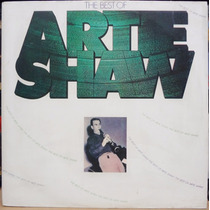 Lp Vinil - The Best Of Artie Shaw - Duplo - 1976
