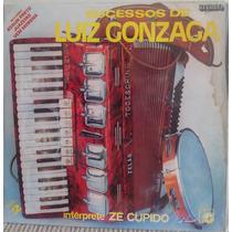 Lp Vinil - Os Sucessos De Luis Gonzaga, Interprete Zé Cupido