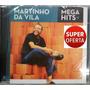 Cd Martinho Da Vila - Mega Hits (lacrado) Sony Music 2014