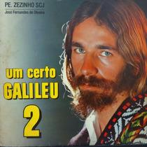 Lp - Padre Zezinho - Um Certo Galileu 2 - Vinil Raro