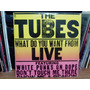 Lp - The Tubes - What Do You Want From Live (2 Lps)