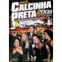 Dvd Calcinha Preta - 2008 Ao Vivo No Recife * Frete Grátis *