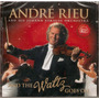 Cd André Rieu - And The Waltz Goes On - Novo***