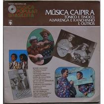 Lp Nova Historia Da Musica Popular Brasilei (musica Caipira)